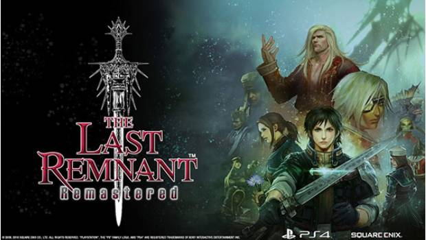 Square Enix anuncian The Last Remnant Remastered para PS4